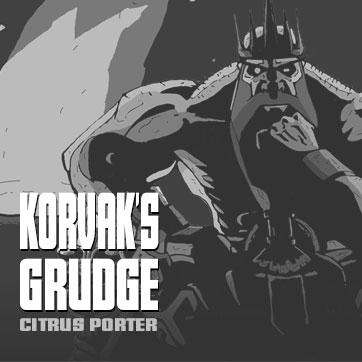 Korvaks Grudge Saga Range