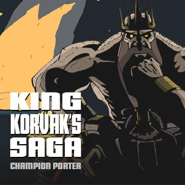 King Korvaks Saga Core Range